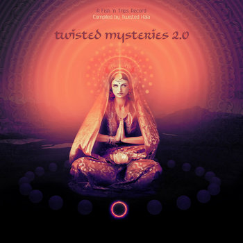Twisted Mysteries 2.0 - Compiled By Twisted Kala cover art