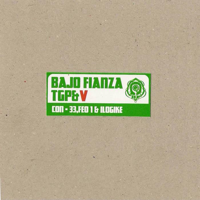 BajoFianza - TGP&V cover art