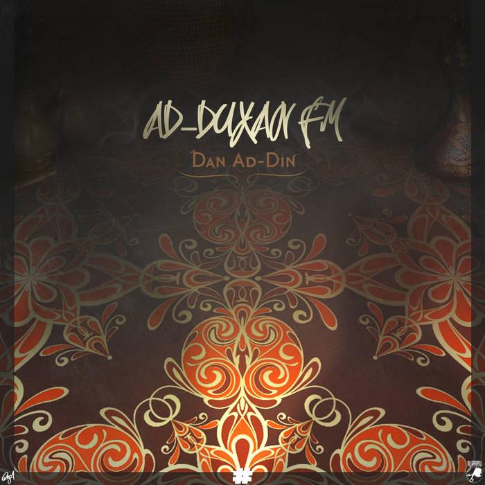 Dan Ad-Din - AD-DUXAN FM (2016)