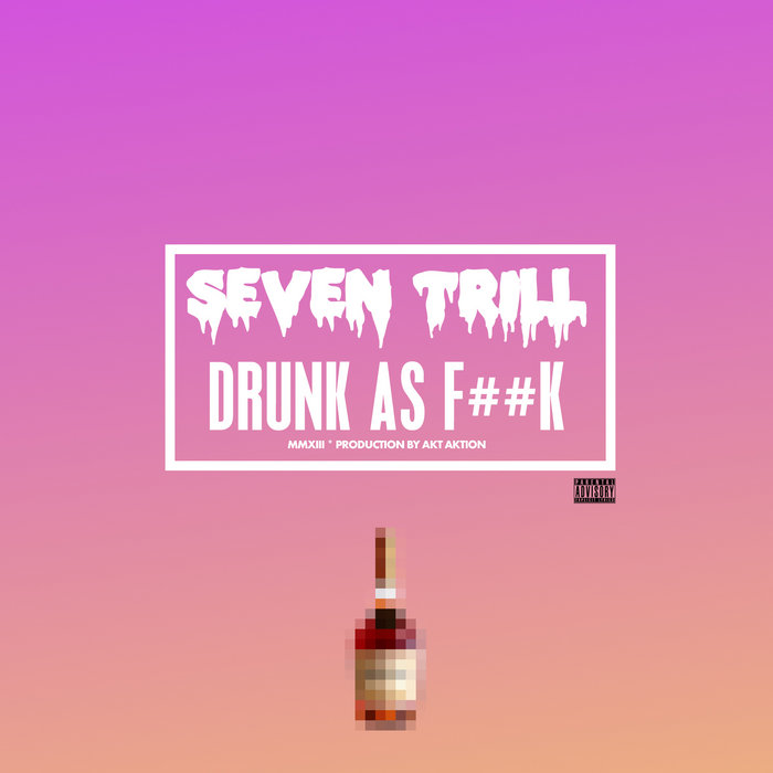 Drunk As F**k cover art