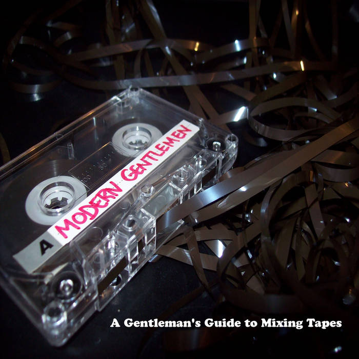 A Gentleman's Guide to Mixing Tapes cover art