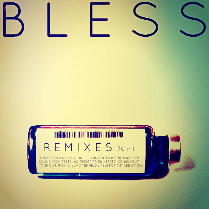 BLESS + Remixes  EP cover art