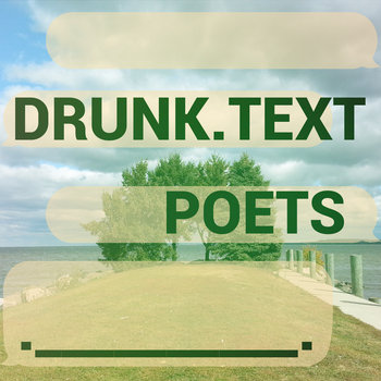Drunk Text Poets cover art
