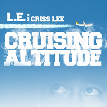 """Cruising Altitude"" - mixtape cover art"