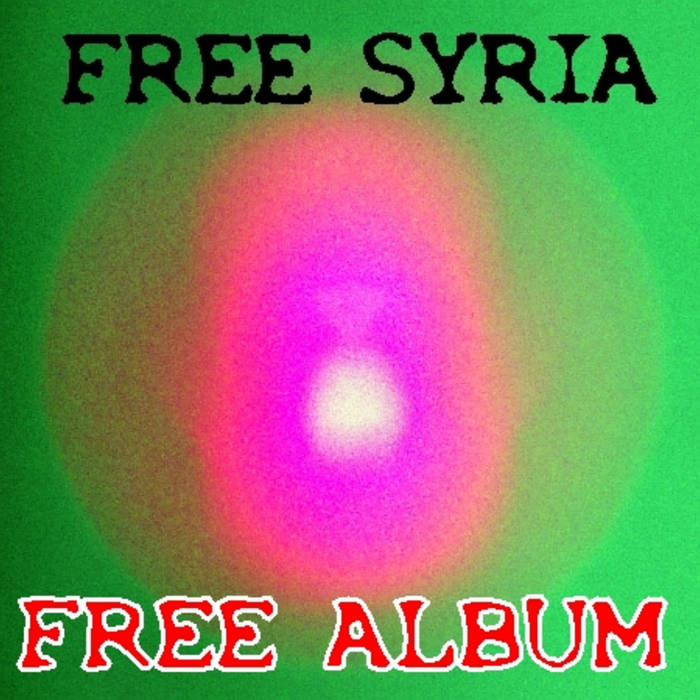 FREE SYRIA - FREE ALBUM (EP) cover art