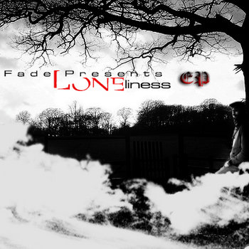 "Dj Fade Presents ""Loneliness EP"" cover art"