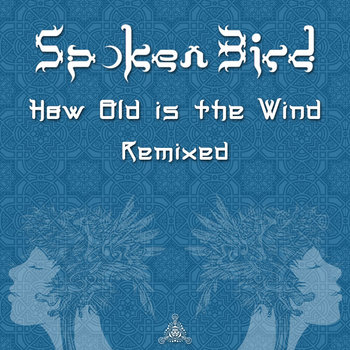 How Old is the Wind Remixed cover art
