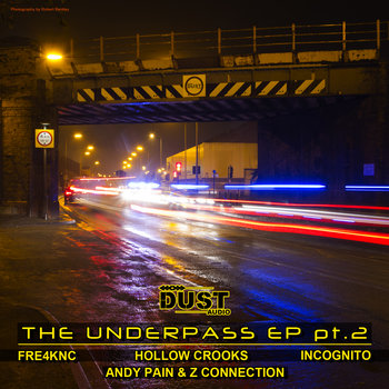Various Artists | The Underpass EP pt.2 | Dust Audio Digital cover art