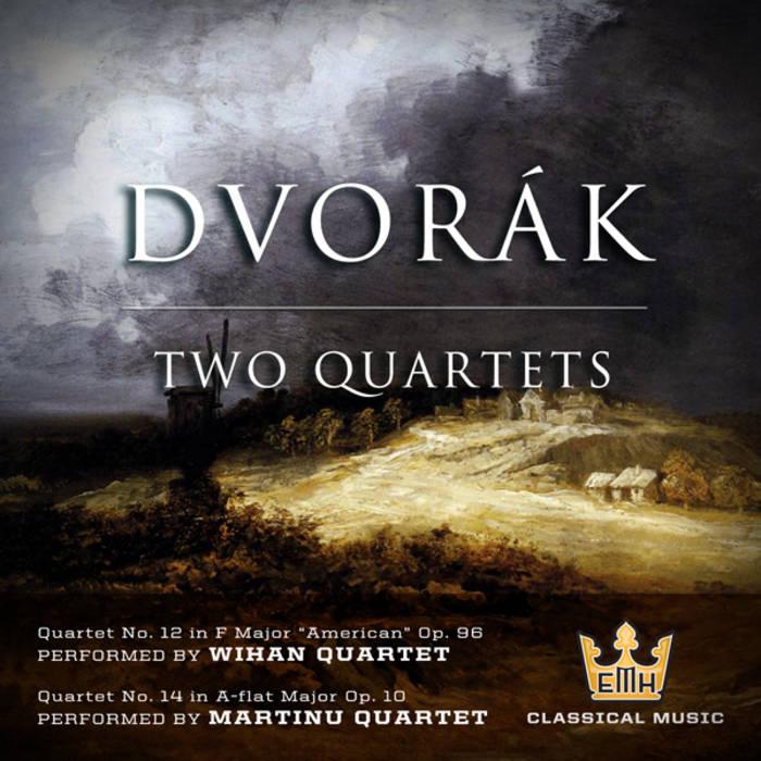 Dvorak - Two Quartets cover art