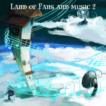 • Land of Fans and Music 2 • cover art