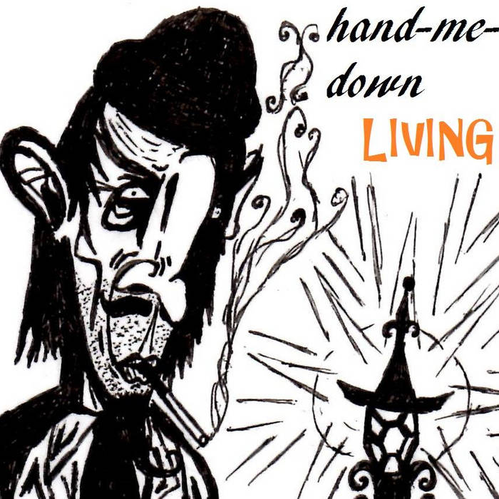 Hand-Me-Down Living [SINGLE] cover art