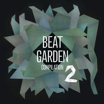 Beat Garden Compilation 2 cover art