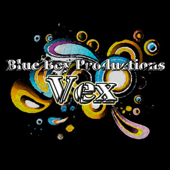 Blue Boy Productions - Vex cover art