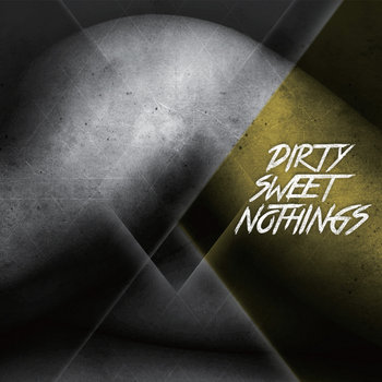 Dirty Sweet Nothings cover art
