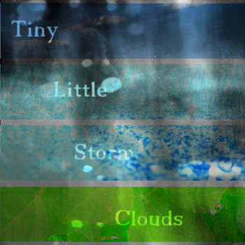 Tiny Little Storm Clouds cover art