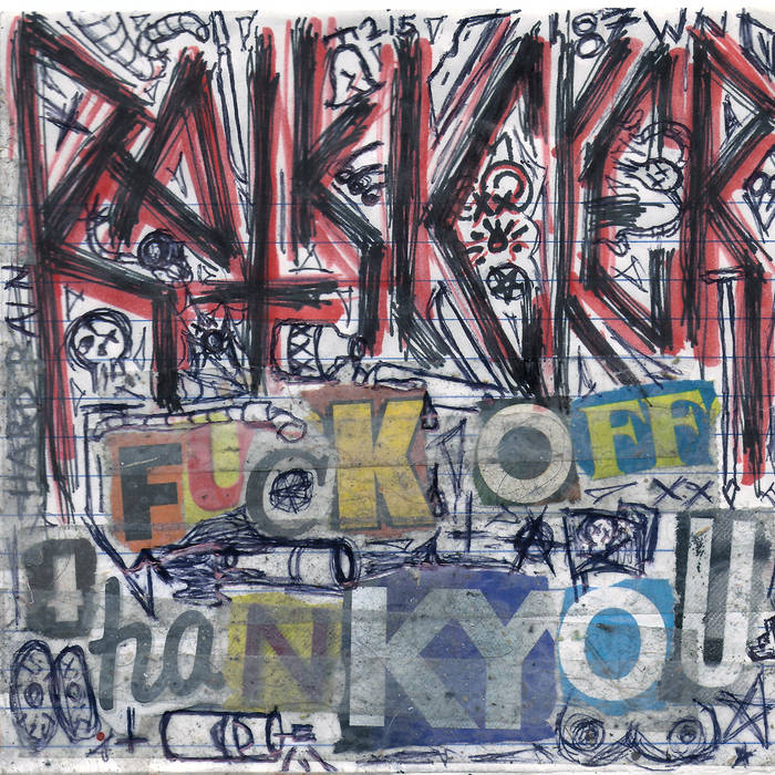 FUCK OFF THANK YOU cover art