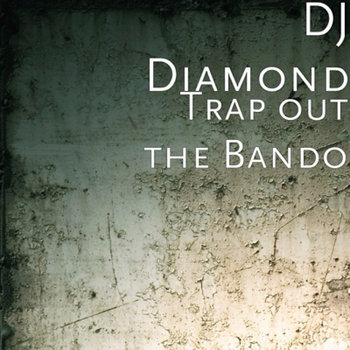 Trap Out The Bando cover art