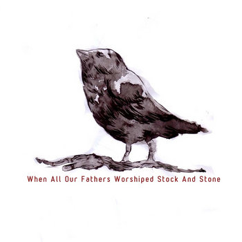 When All Our Fathers Worshiped Stock and Stone cover art