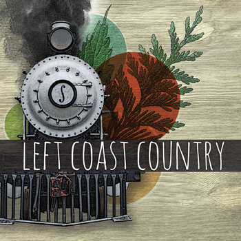 """Left Coast Country"" cover art"