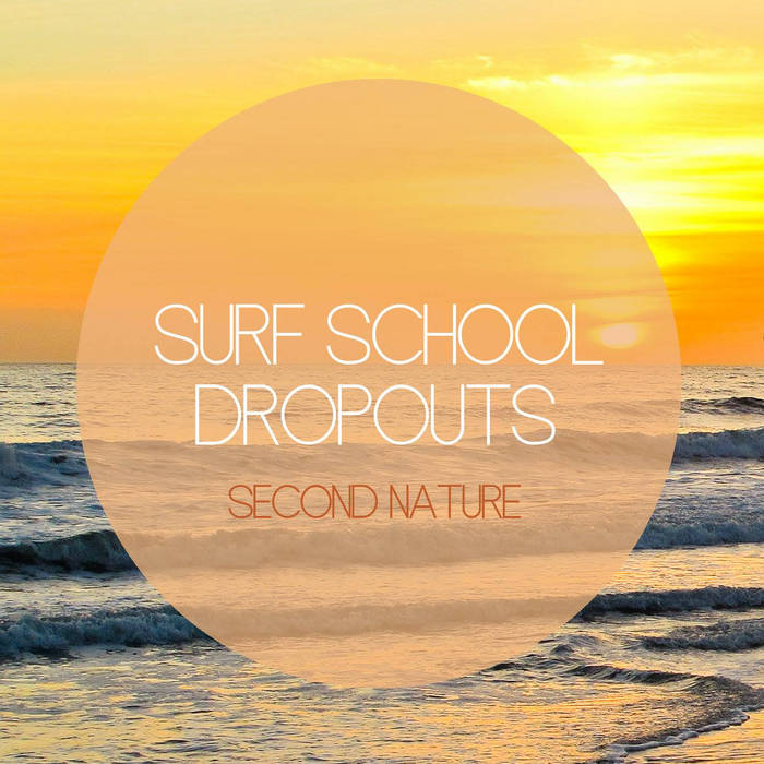 Surf School Dropouts