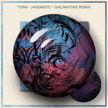 Jaigantic (Galimatias Remix) cover art
