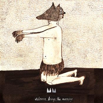 Silence Brings The Morning cover art