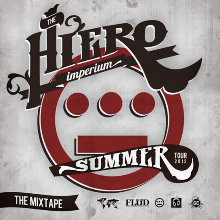 Hieroglyphics Imperium Summer 2012 tour mixtape cover art