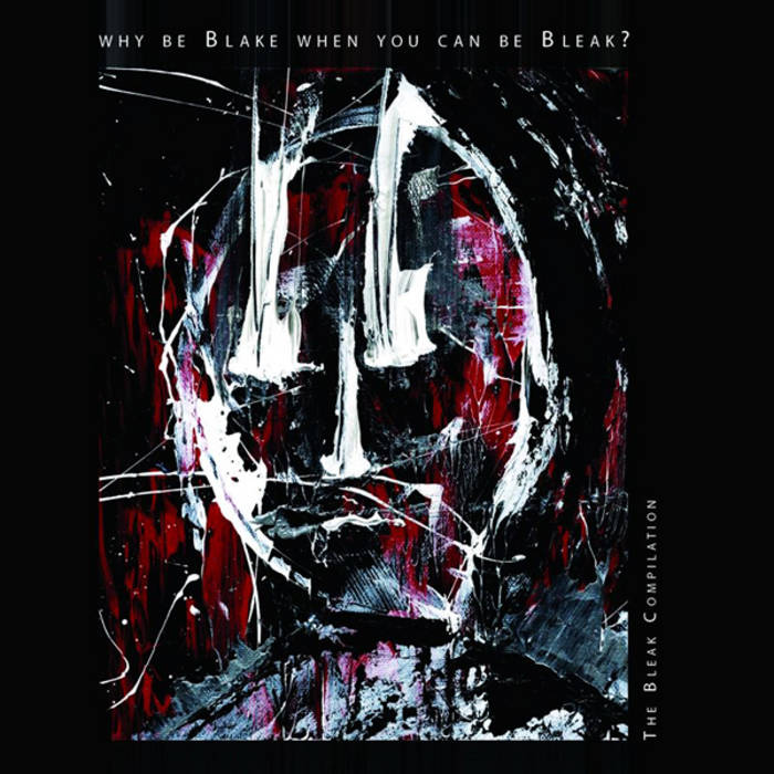 Why Be Blake When You Can Be Bleak cover art
