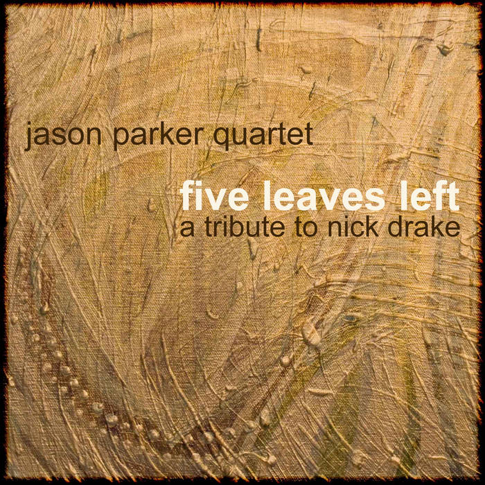 Five Leaves Left: A Tribute To Nick Drake cover art