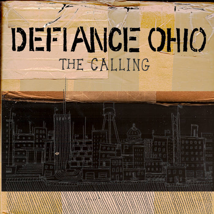 Defiance, Ohio - The Calling EP cover art