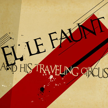 El Le Faunt & His Traveling Circus cover art