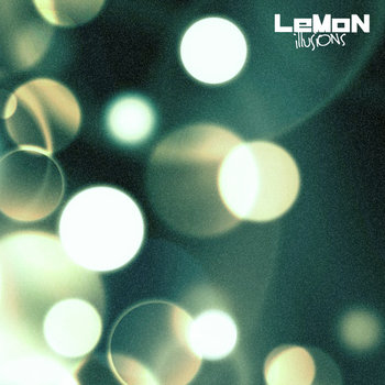LeM⊙₦ - illUSiONs cover art