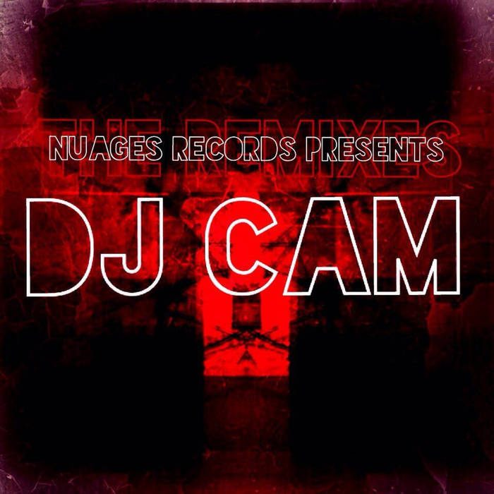 Nuages Records Presents - Dj Cam cover art