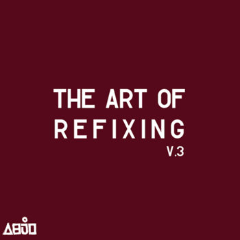The Art Of Refixing, v.3 cover art