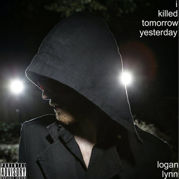 I Killed Tomorrow Yesterday cover art