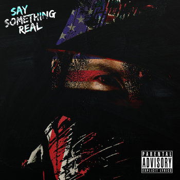 Say Something Real cover art