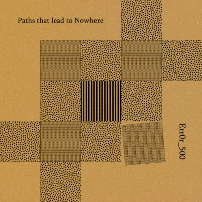 Paths that lead to Nowhere cover art