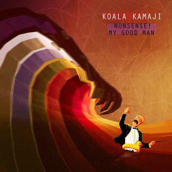 Nonsense! My Good Man cover art