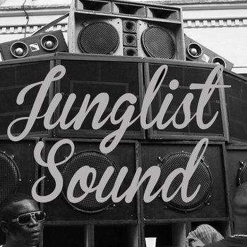 Junglist Sound