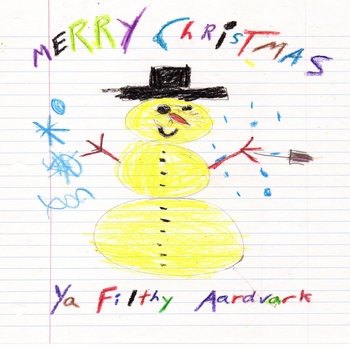 Merry Christmas, Ya Filthy Aardvark cover art