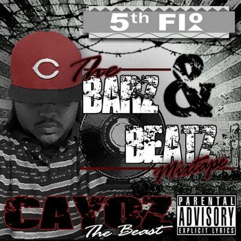 The Barz & Beatz Mixtape - Presented By: 5th Flo.com cover art