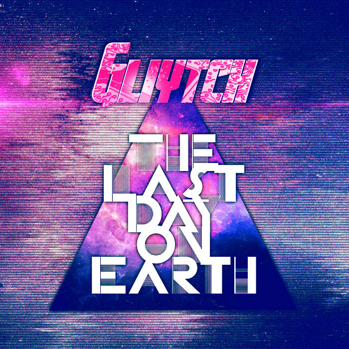 The Last Day On Earth (Original Mix) cover art