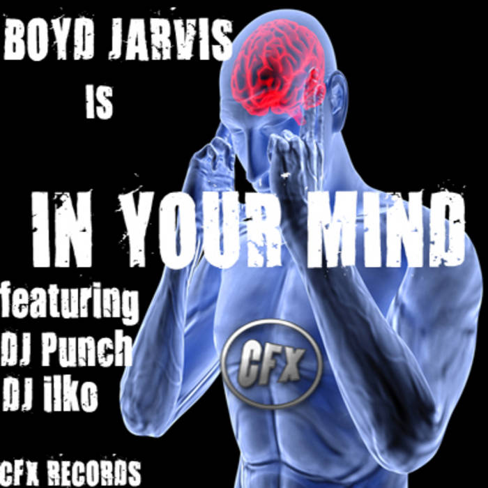 BOYD JARVIS IS IN YOUR MIND cover art