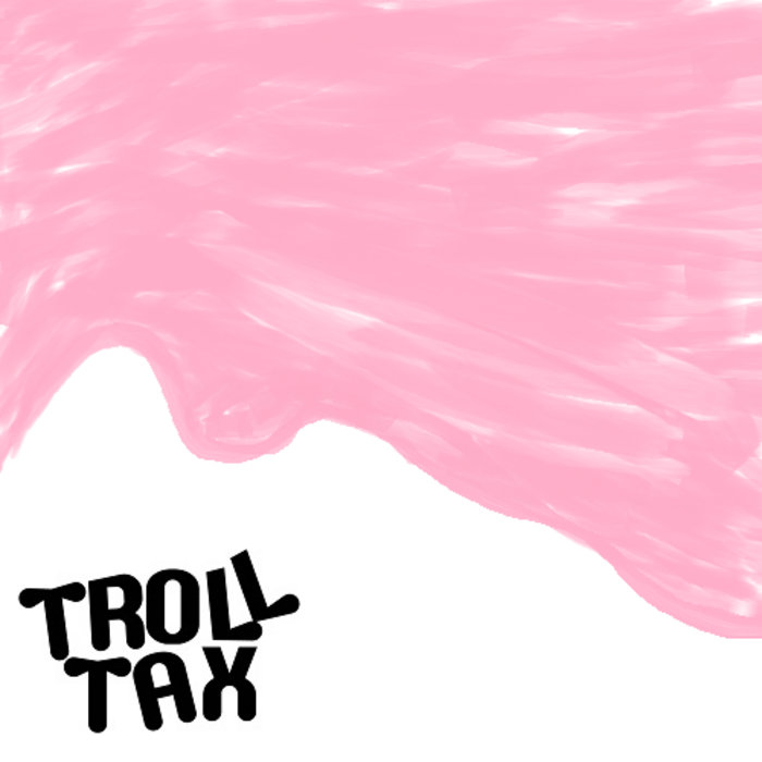Troll Tax cover art