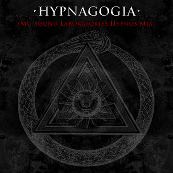 Hypnagogia (MU Sound Laboratories Hypnos Mix) cover art