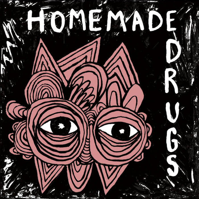 Homemade Drugs cover art