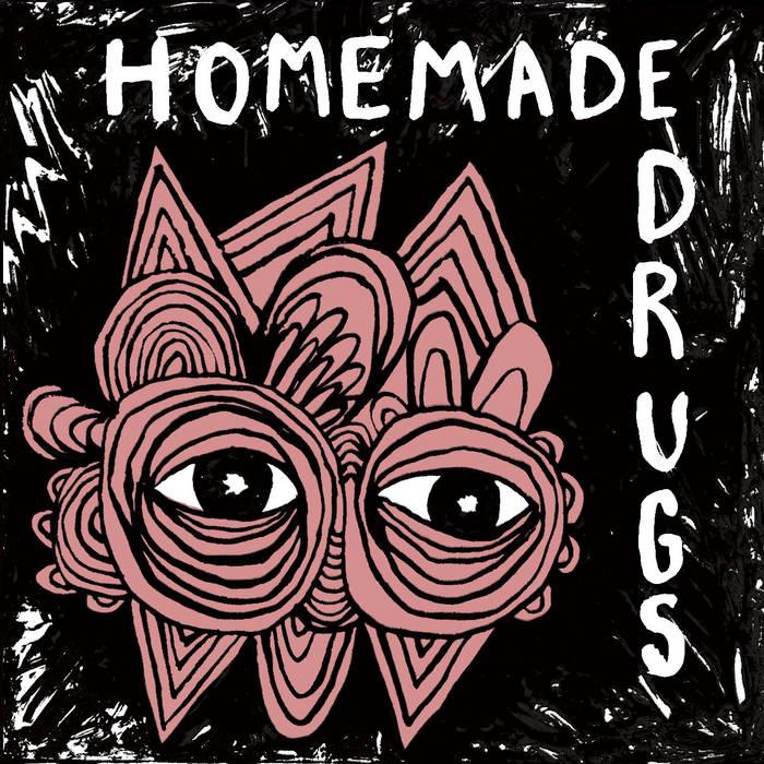 Homemade Drugs cover art