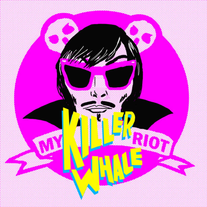 MY KILLERWHALE RIOT cover art
