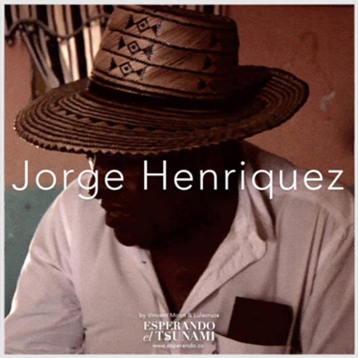 JORGE HENRIQUEZ (esperando el tsunami collection) cover art