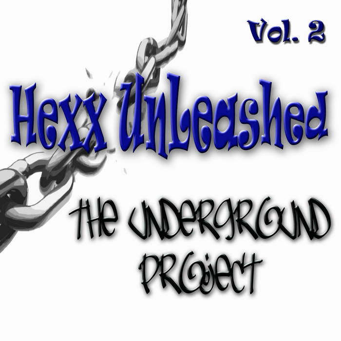 Hexx Unleashed - The Underground Project Vol.2 cover art